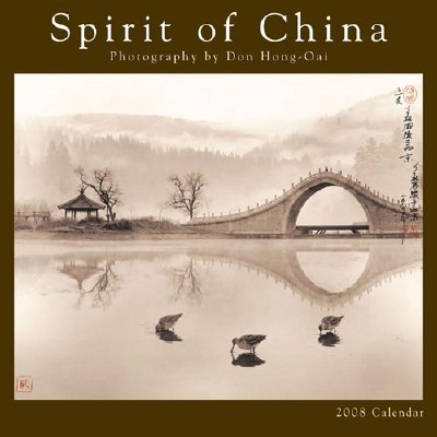Spirit of China 2008 Calendar, featuring photography by the late Don Hong-Oai